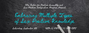 SPPCP Webinar_Embracing Multiple Types of Sex Positive Knowledge